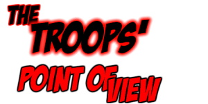 Troops' point of view